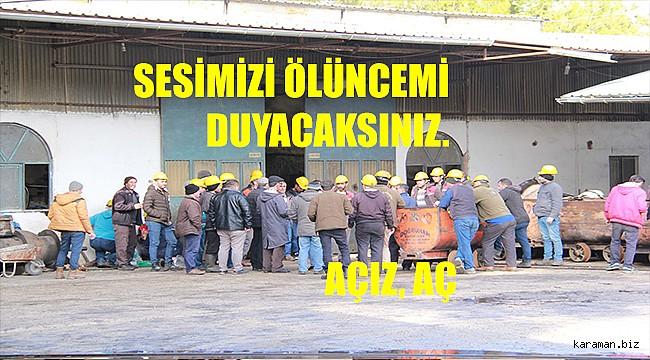 Ermenek'te maaşını alamadıklarını iddia eden kömür işçileri iş bıraktı