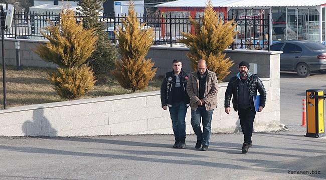 Karaman'da komiser yardımcılığı soruşturmasında gözaltına alının şüpheli adlıyeye çıkarıldı