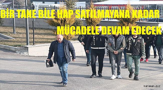 Karaman'da uyuşturucuya geçit yok. 3 şüpheli adliyede