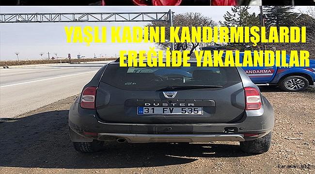 Konya'da kandırdıkları kadının para ve bileziğini çalan 3 kişiden biri tutuklandI