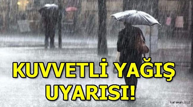 Karaman için sağanak yağış uyarısı