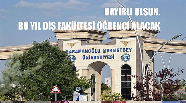 KMÜ Ahmet Keleşoğlu Diş Hekimliği Fakültesine öğrenci alınacak