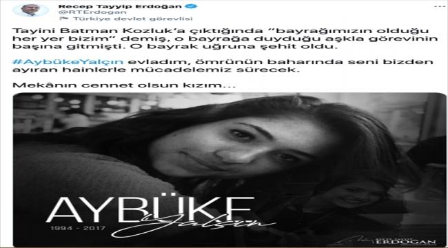 Cumhurbaşkanı Erdoğan'dan, şehit öğretmen Aybüke Yalçın'la ilgili paylaşım: