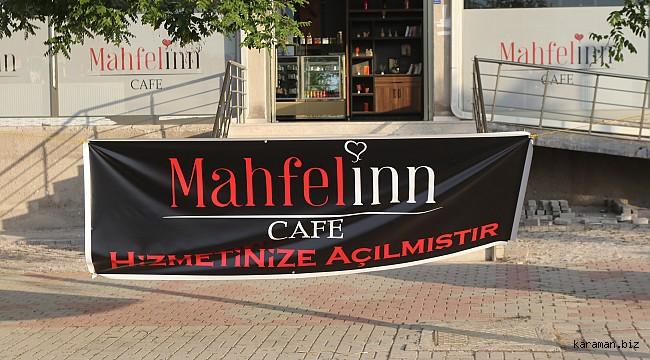 Mahfelinn Cafe Doğukışla'da hizmete girdi