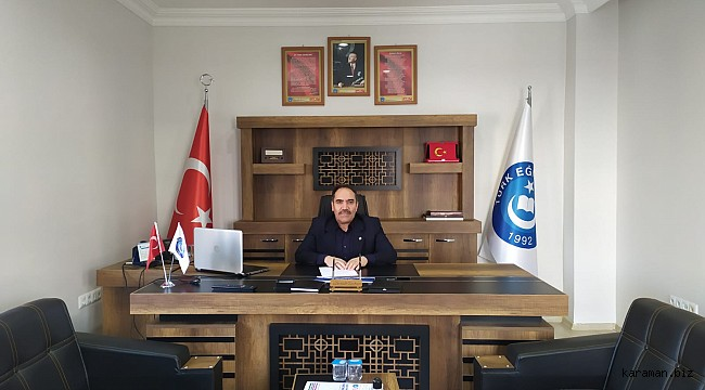 TES Karaman Şubesi Başkanı Necati BATUR un Eğitim ve Öğretim yılı mesajı